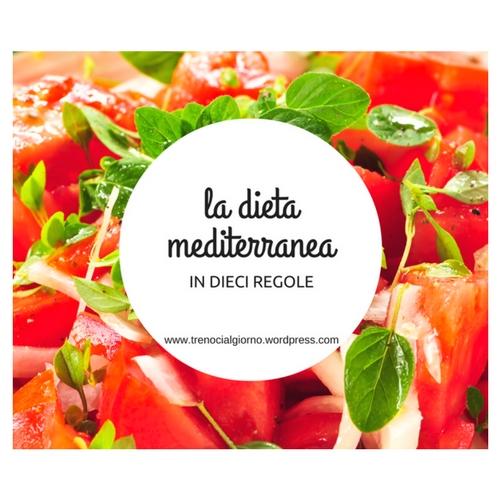 Il decalogo per la perfetta dietamediterranea